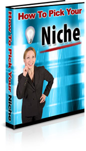 How To Pick Your Niche